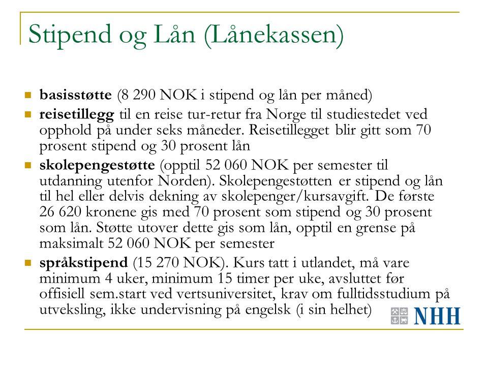 Stipend og Lån (Lånekassen) basisstøtte (8 290 NOK i stipend og lån per måned) reisetillegg til en reise tur-retur fra Norge til studiestedet ved opphold på under seks måneder.