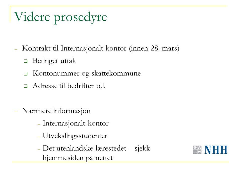Videre prosedyre – Kontrakt til Internasjonalt kontor (innen 28.