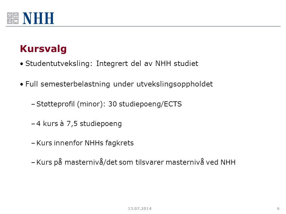 Kursvalg Studentutveksling: Integrert del av NHH studiet Full semesterbelastning under utvekslingsoppholdet –Støtteprofil (minor): 30 studiepoeng/ECTS
