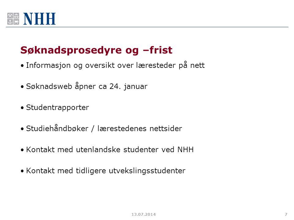 Søknadsprosedyre og –frist Informasjon og oversikt over læresteder på nett Søknadsweb åpner ca 24.