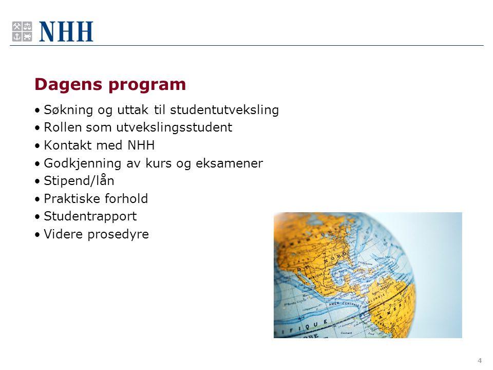 4 Dagens program Søkning og uttak til studentutveksling Rollen som utvekslingsstudent Kontakt med NHH Godkjenning av kurs og eksamener Stipend/lån Pra