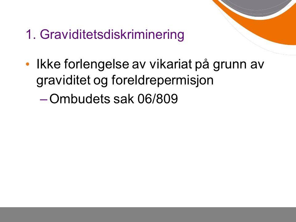 Ikke forlengelse av vikariat på grunn av graviditet og foreldrepermisjon –Ombudets sak 06/809
