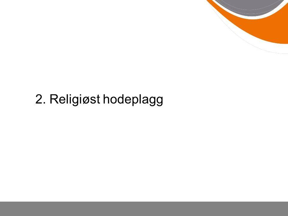 2. Religiøst hodeplagg