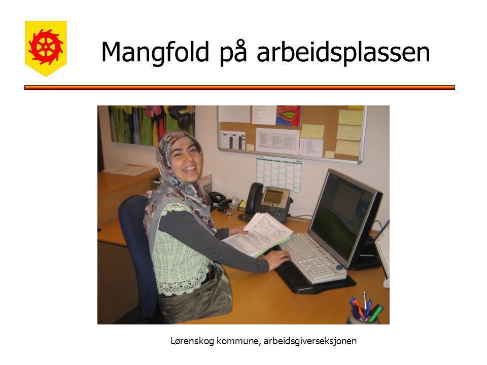 Lørenskog kommune, arbeidsgiverseksjonen Mangfold på arbeidsplassen