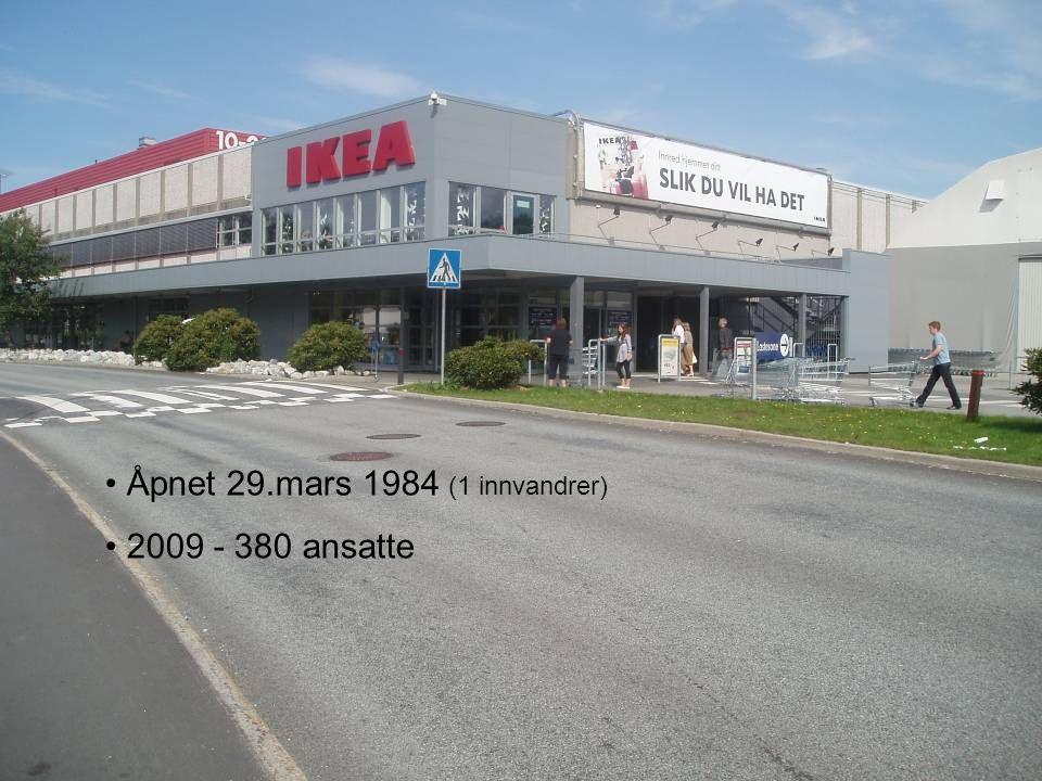 Noen fakta om IKEA Åsane Åpnet 29.mars 1984 (1 innvandrer) 2009 - 380 ansatte
