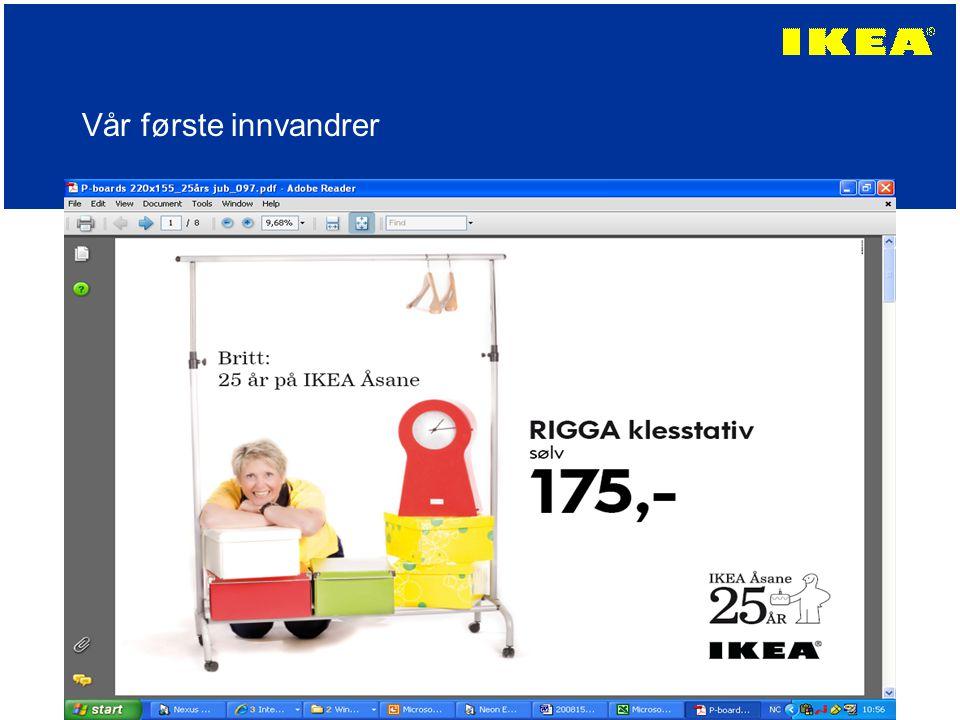 IKEA Åsane Det varehuset i verden som omsetter mest pr kvm Den restauranten i IKEA-verden som omsetter mest pr kvm Vi har nylig passert 1,5 millioner besøkende pr år Prosessen rundt vårt nye varehus går sin gang, og vi forventer å åpne om ca 2 år ?