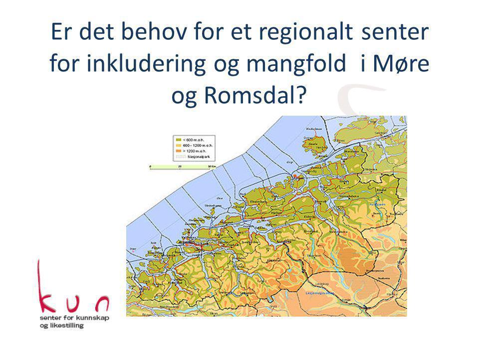 Er det behov for et regionalt senter for inkludering og mangfold i Møre og Romsdal