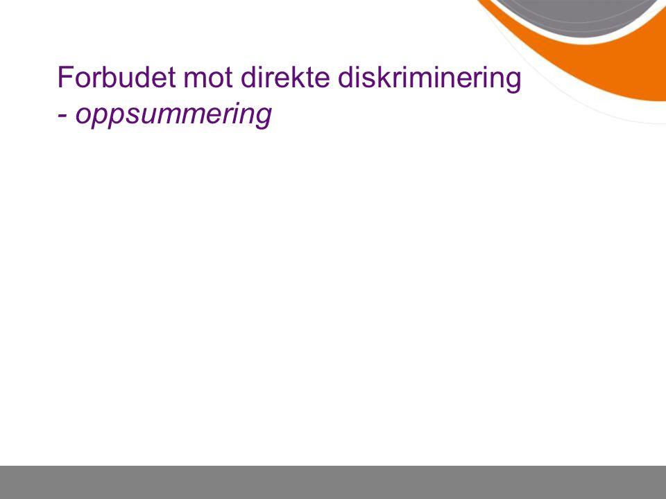 Forbudet mot direkte diskriminering - oppsummering