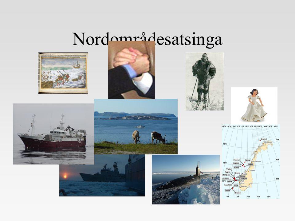 Nordområdesatsinga