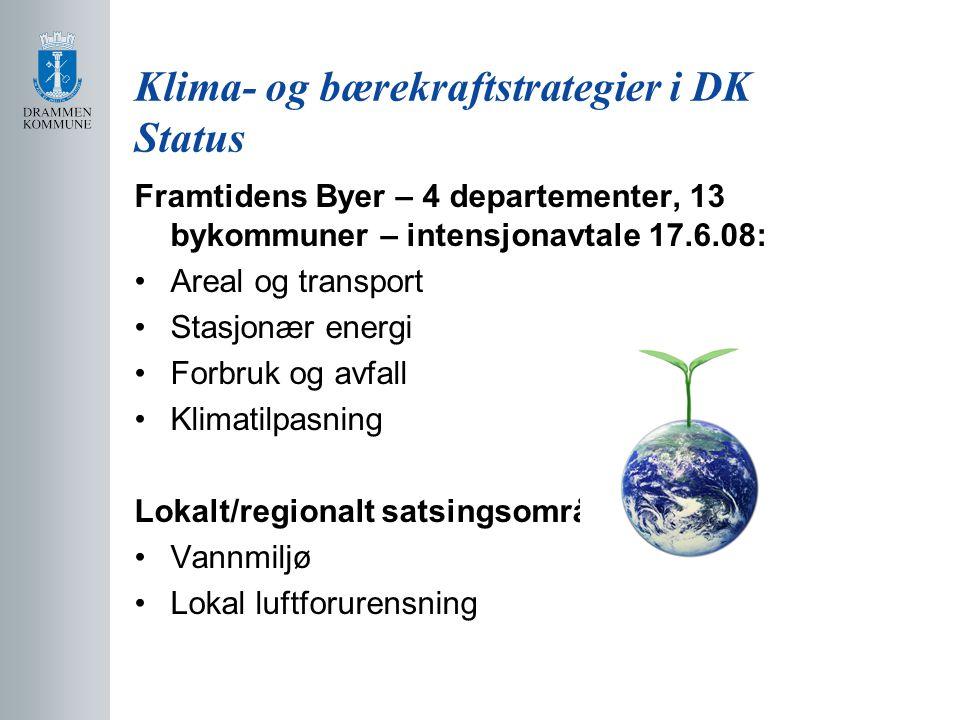 Klima- og bærekraftstrategier i DK Status Framtidens Byer – 4 departementer, 13 bykommuner – intensjonavtale 17.6.08: Areal og transport Stasjonær energi Forbruk og avfall Klimatilpasning Lokalt/regionalt satsingsområde Vannmiljø Lokal luftforurensning