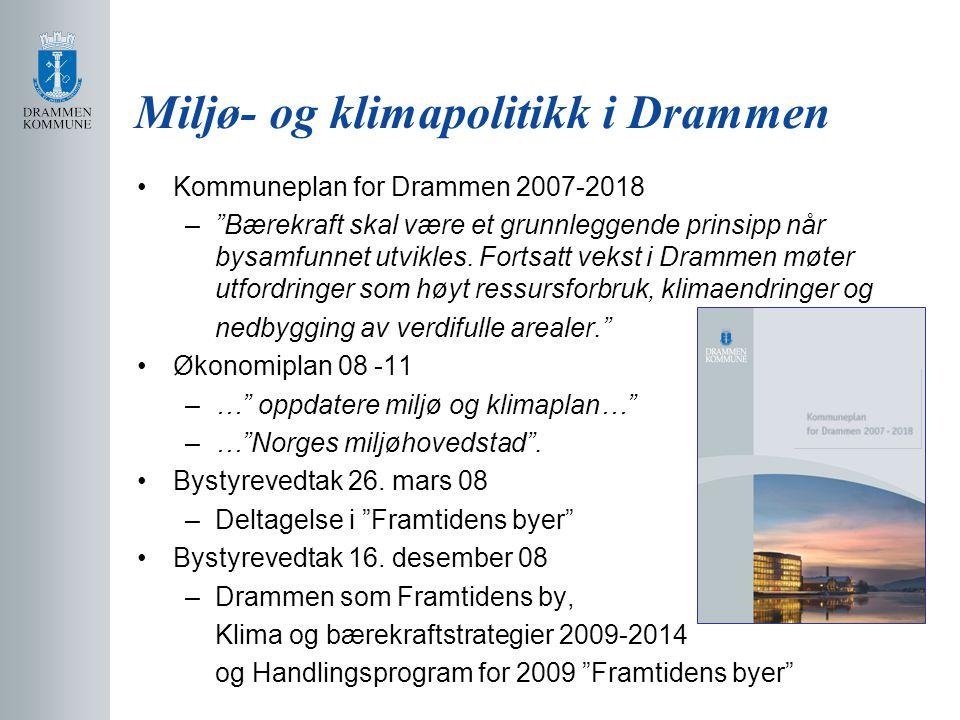 """Kommuneplan for Drammen 2007-2018 –""""Bærekraft skal være et grunnleggende prinsipp når bysamfunnet utvikles. Fortsatt vekst i Drammen møter utfordringe"""