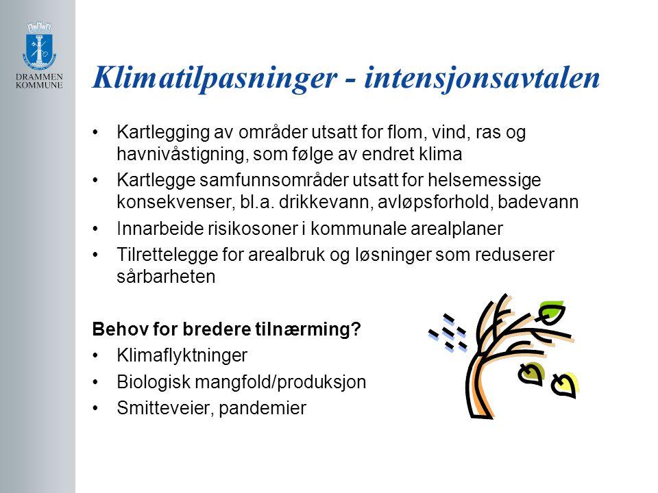 Klimatilpasninger - intensjonsavtalen Kartlegging av områder utsatt for flom, vind, ras og havnivåstigning, som følge av endret klima Kartlegge samfunnsområder utsatt for helsemessige konsekvenser, bl.a.
