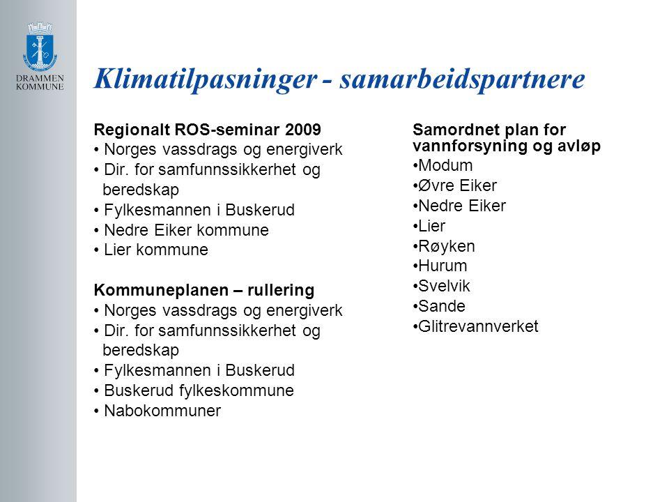 Klimatilpasninger - samarbeidspartnere Regionalt ROS-seminar 2009 Norges vassdrags og energiverk Dir.