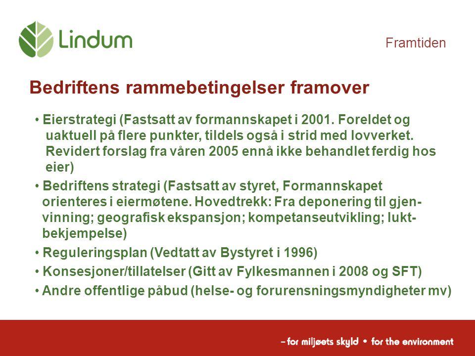 Framtiden Bedriftens rammebetingelser framover Eierstrategi (Fastsatt av formannskapet i 2001. Foreldet og uaktuell på flere punkter, tildels også i s