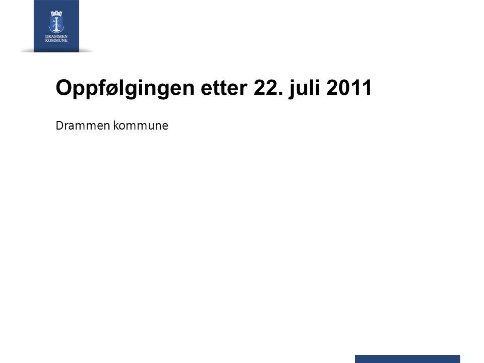 Oppfølging i Drammen kommune etter terrorhandlingene 22.07.2011 Kriseledelse: rådmannens ledergruppe + kommuneoverlege fra 22.07.2011 til og med 12.08.2011 Overført til linjen: oppfølgingsteam fra 13.08.2011 – sluttdato ikke satt