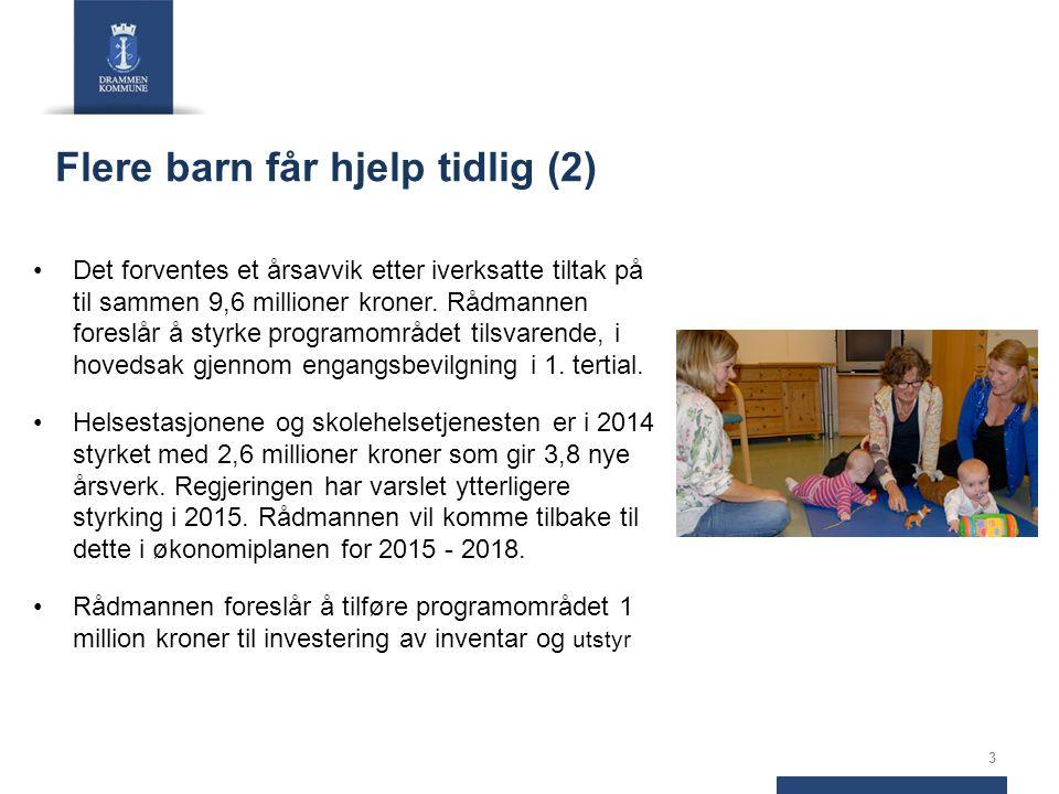 Flere barn får hjelp tidlig (2) Det forventes et årsavvik etter iverksatte tiltak på til sammen 9,6 millioner kroner. Rådmannen foreslår å styrke prog