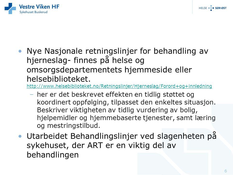 Nye Nasjonale retningslinjer for behandling av hjerneslag- finnes på helse og omsorgsdepartementets hjemmeside eller helsebiblioteket. http://www.hels