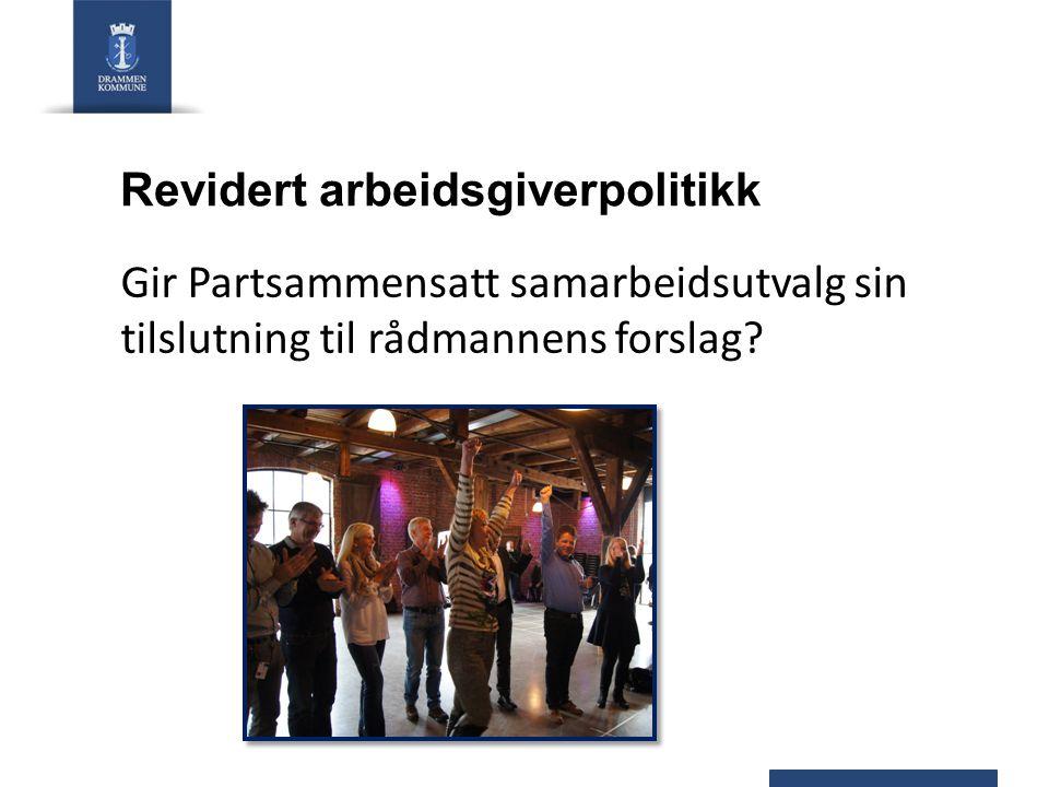 Revidert arbeidsgiverpolitikk Gir Partsammensatt samarbeidsutvalg sin tilslutning til rådmannens forslag