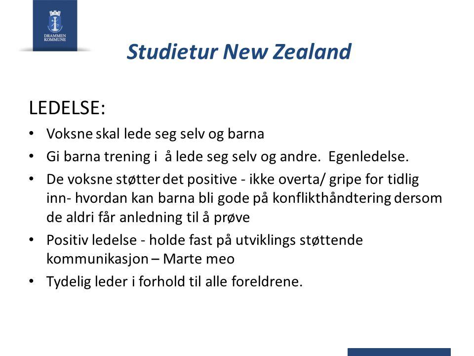 Studietur New Zealand LEDELSE: Voksne skal lede seg selv og barna Gi barna trening i å lede seg selv og andre.