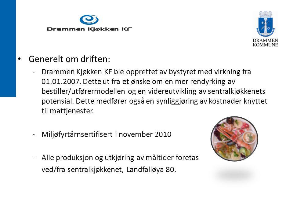 Generelt om driften: -Drammen Kjøkken KF ble opprettet av bystyret med virkning fra 01.01.2007.