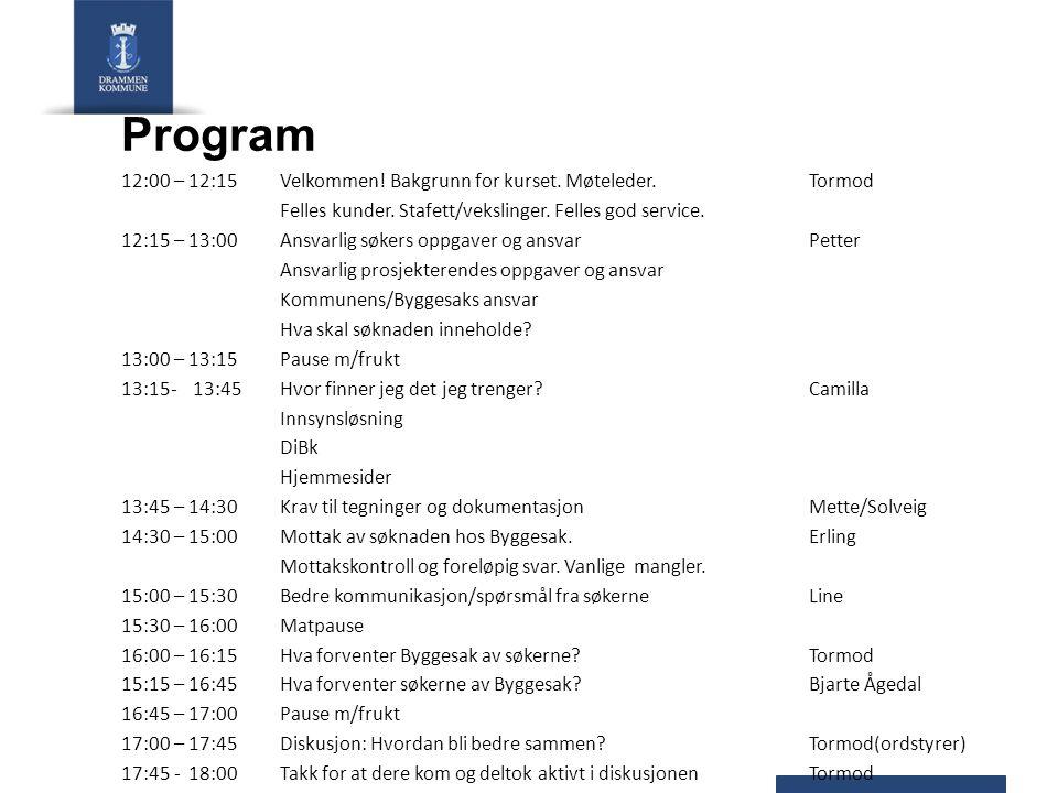 Program 12:00 – 12:15Velkommen! Bakgrunn for kurset. Møteleder.Tormod Felles kunder. Stafett/vekslinger. Felles god service. 12:15 – 13:00 Ansvarlig s