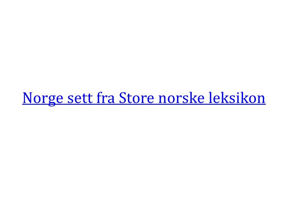 Norge sett fra Store norske leksikon