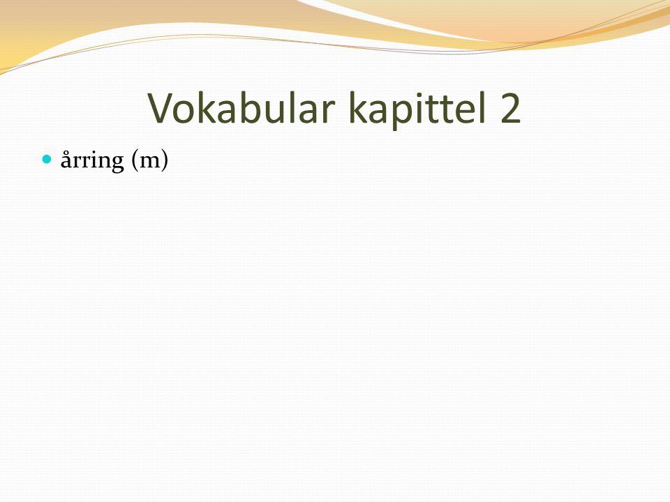 Vokabular kapittel 2 årring (m)
