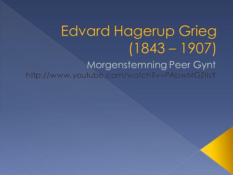 Edvard Grieg så dagens lys 15.