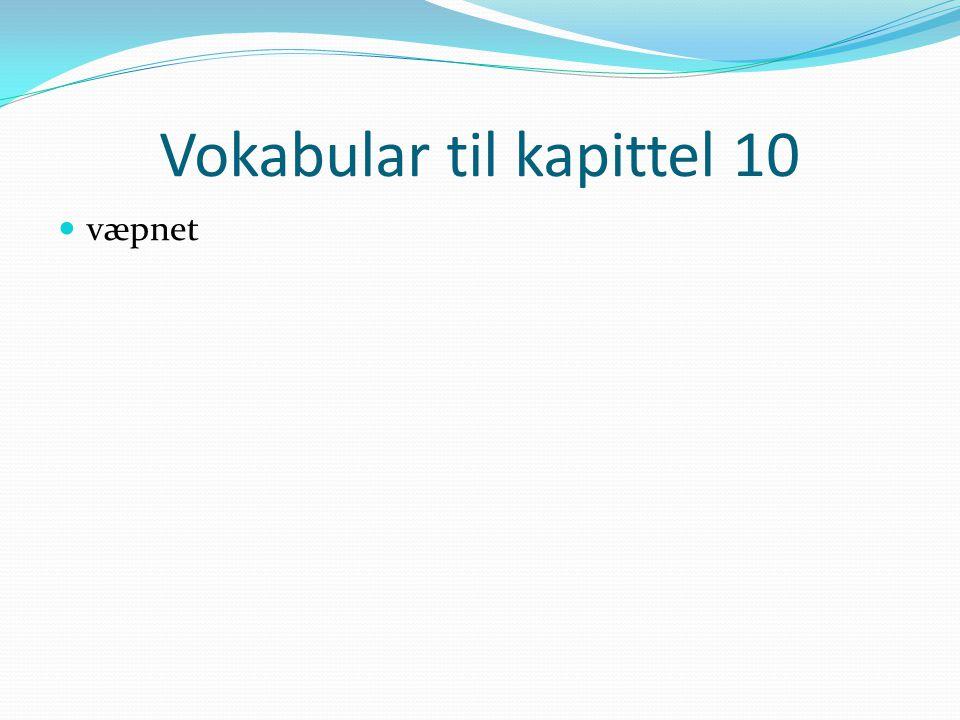 Vokabular til kapittel 10 væpnet