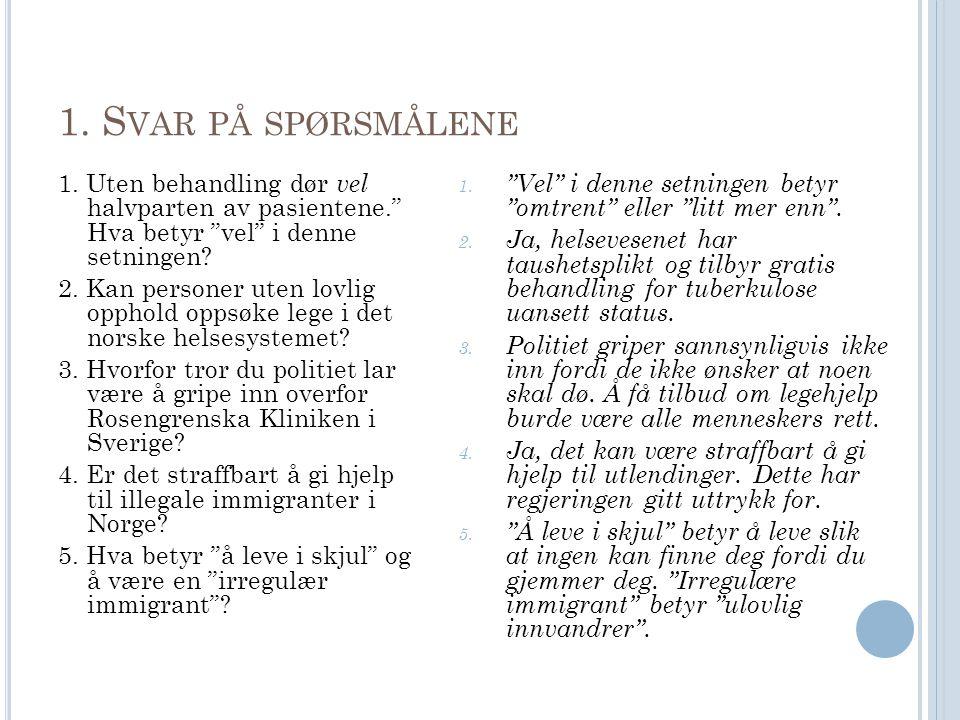 1.S VAR PÅ SPØRSMÅLENE 1.