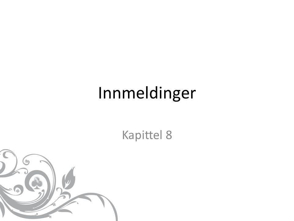 Innmeldinger Kapittel 8