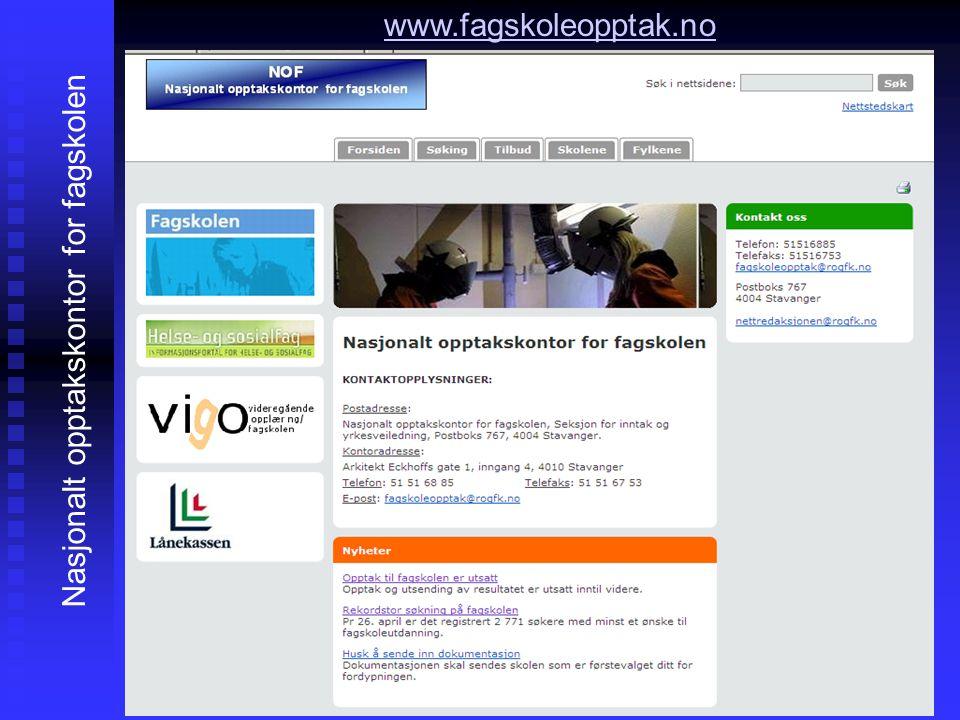 www.fagskoleopptak.no Nasjonalt opptakskontor for fagskolen