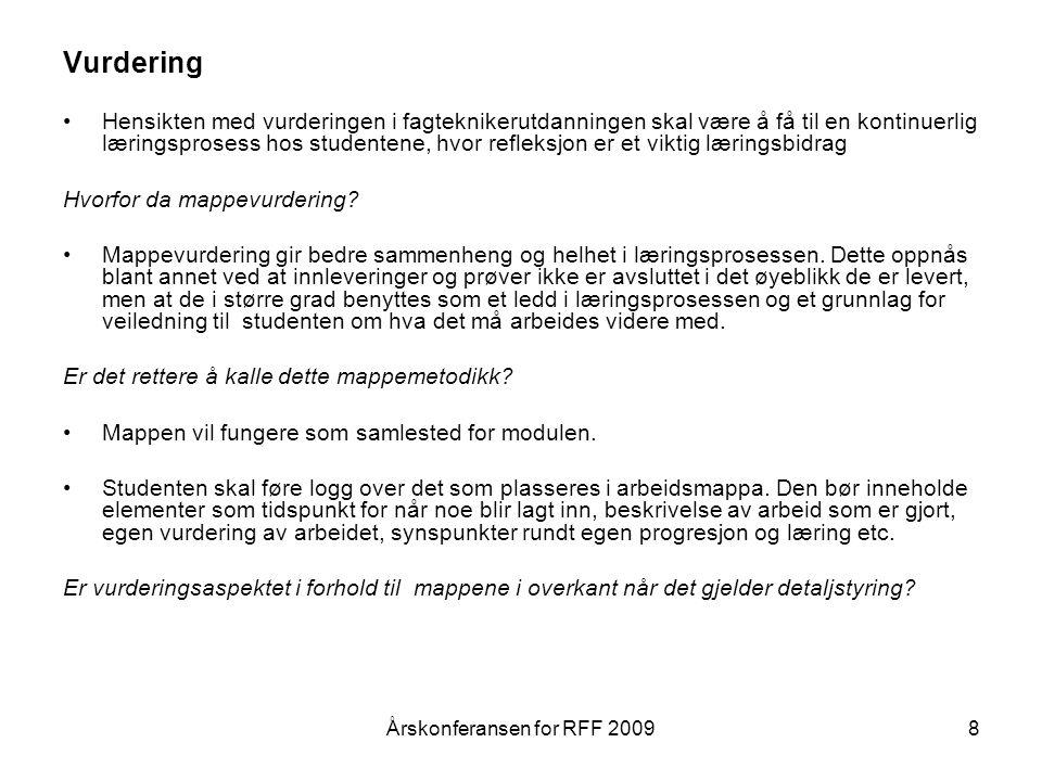9 Dokumentasjon: Vitnemål Kompetansebevis Kursbevis Årskonferansen for RFF 2009