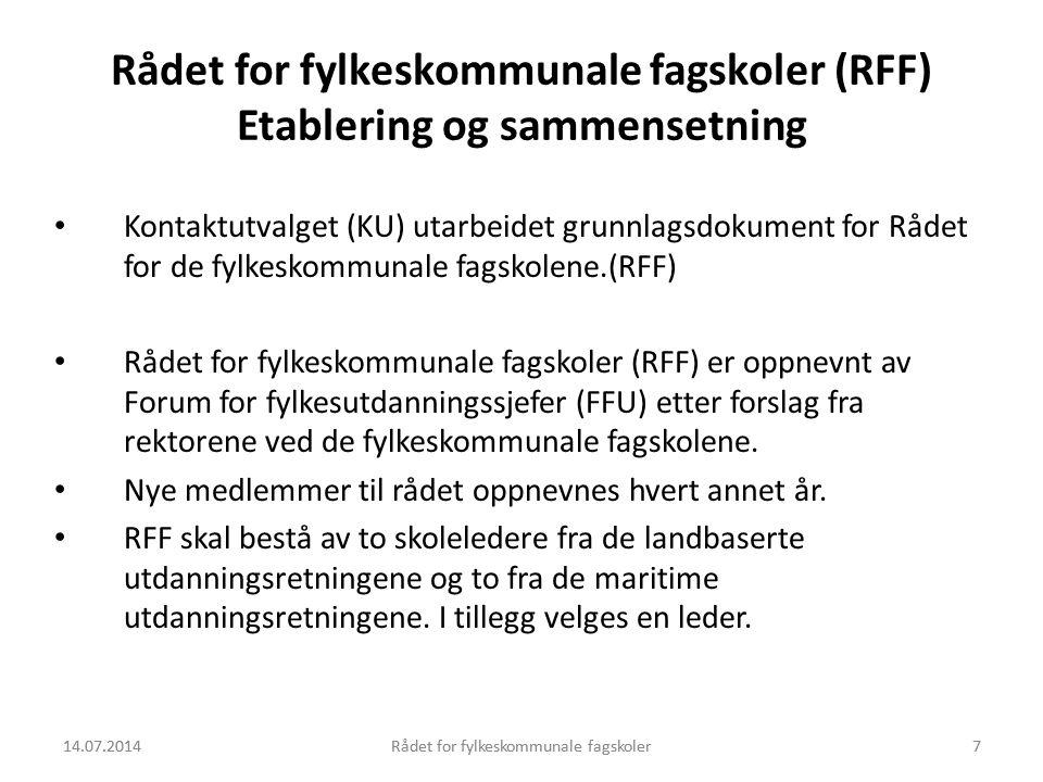14.07.2014Rådet for fylkeskommunale fagskoler8 Rådet for fylkeskommunale fagskoler (RFF) Arbeidsområder RFF er et koordinerende organ for fagskolene som skal bidra til kvalitetsutvikling av de fylkeskommunale fagskolene, samordne etterutdanningstiltak og informasjonstiltak.