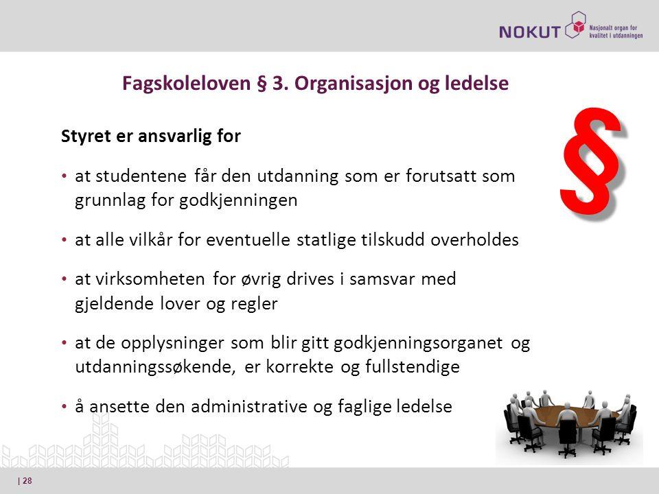 Fagskoleloven § 3.