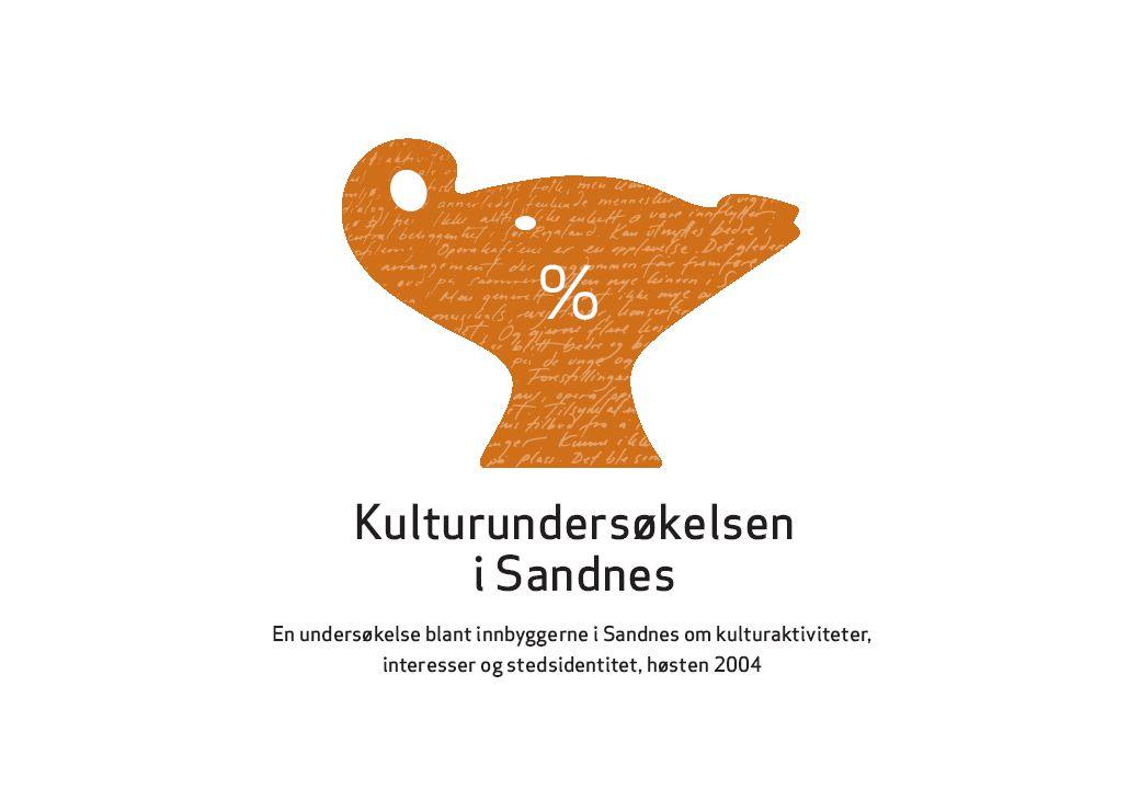 Kulturundersøkelsen i Sandnes Sandnes kommune 2004
