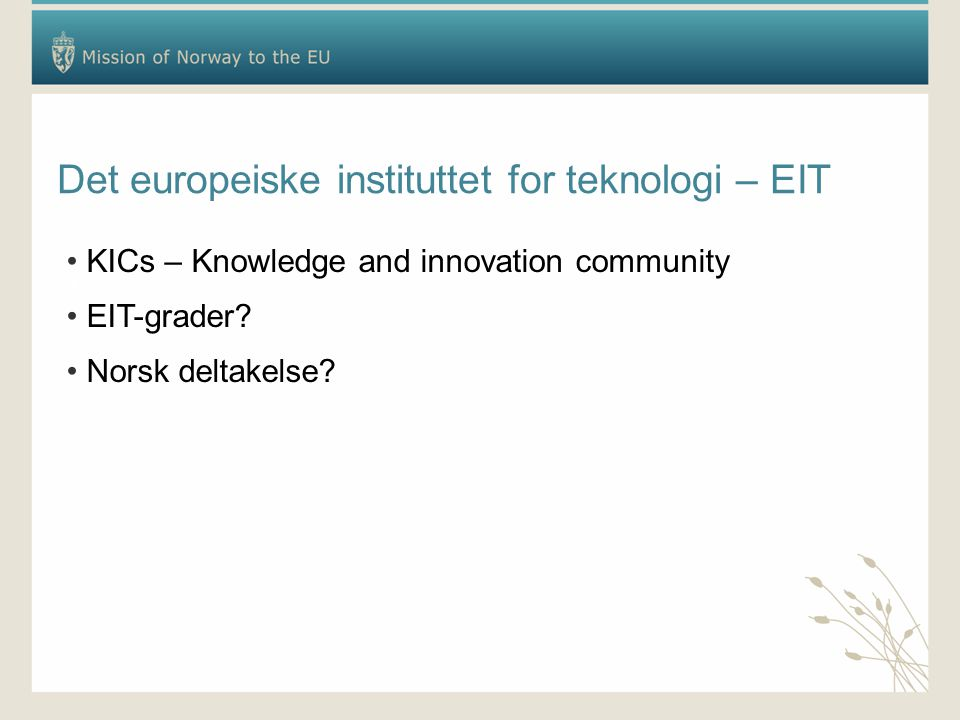 Det europeiske instituttet for teknologi – EIT K KICs – Knowledge and innovation community EIT-grader.