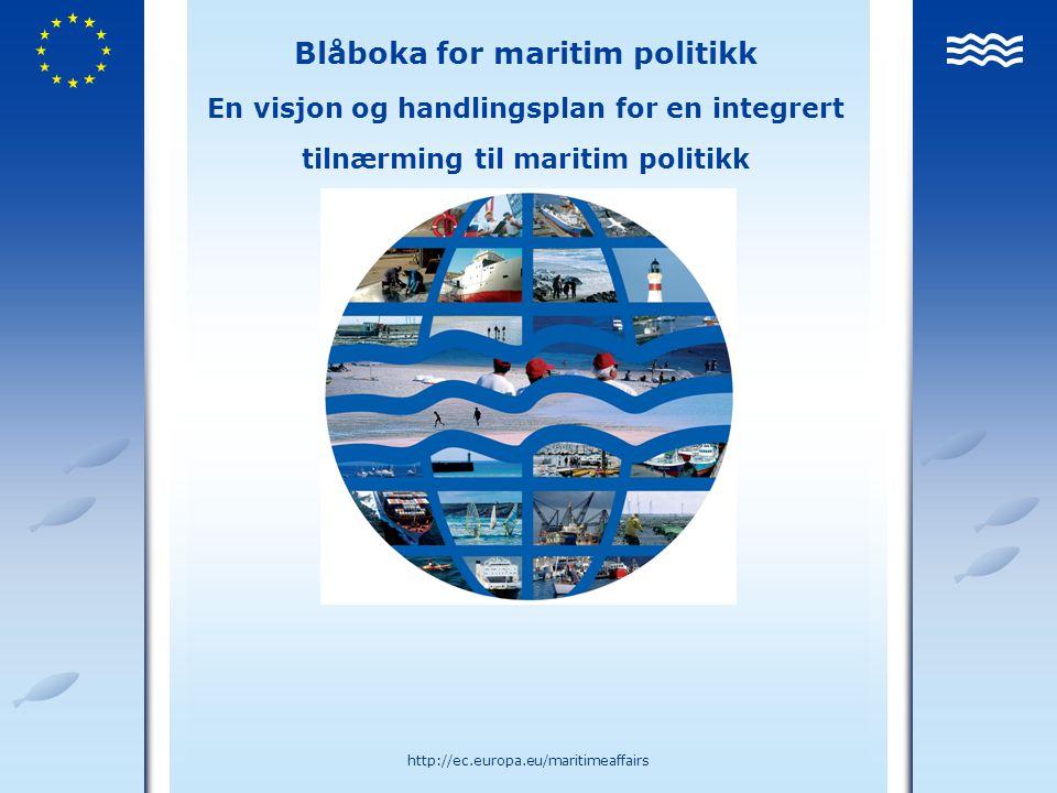 Towards a future Maritime Policy for the Union: A European vision for the oceans and seas 12http://ec.europa.eu/maritimeaffairs Systemsskifte/ handlingsområder Konkurranseevne Sysselsetting Miljø Marine ressurser Areal planlegging Forskning Data og overvåkning Sikkerhet Interaksjon