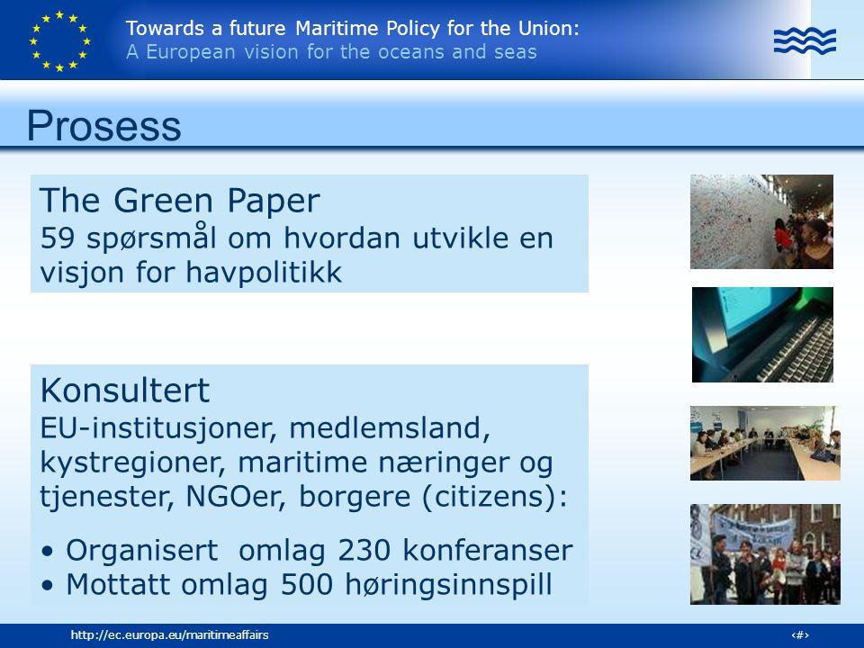 Towards a future Maritime Policy for the Union: A European vision for the oceans and seas 8http://ec.europa.eu/maritimeaffairs Visjonen for Havpolitikken Maksimere bærekraftig bruk – økosystembasert Forskning, kunnskap og innovasjon som bærebjelker Livskvalitet for kystsonebefolkningen Fremme EUs ledende rolle i internasjonale relasjoner Øke bevisstheten rundt maritim virksomhet i Europa