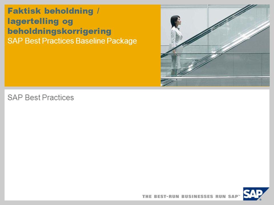 Scenariooversikt – 1 Formål Dette scenariet dekker den periodiske prosessen for å foreta nødvendige justering i tilgjengelig beholdning etter en lagertelling.