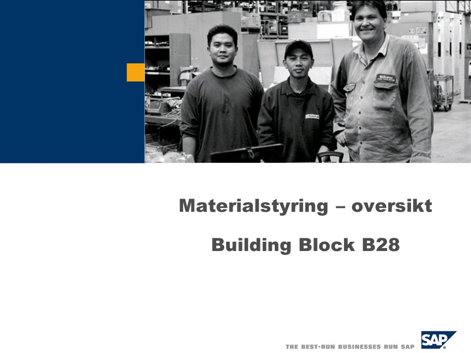 Materialstyring – oversikt Building Block B28