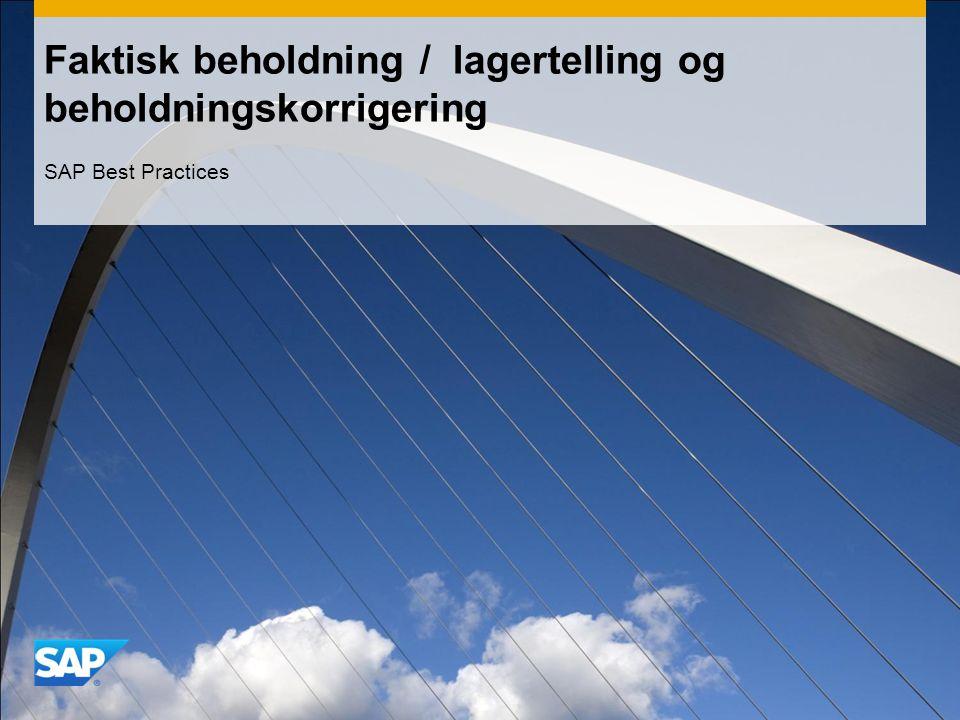 Faktisk beholdning / lagertelling og beholdningskorrigering SAP Best Practices