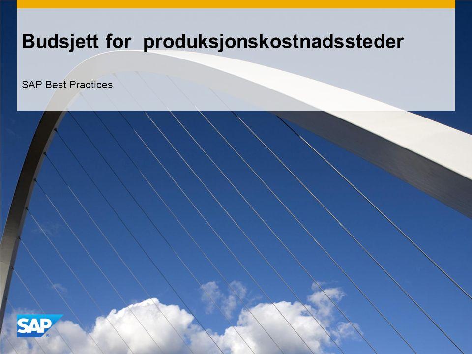 Budsjett for produksjonskostnadssteder SAP Best Practices
