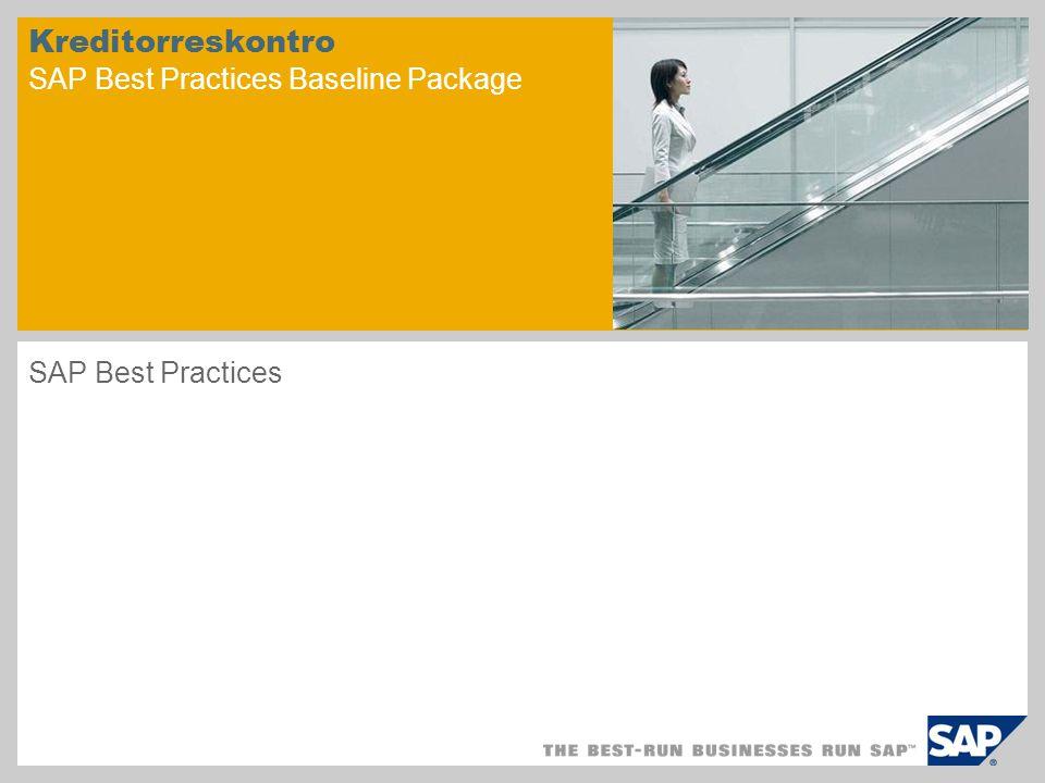 Kreditorreskontro SAP Best Practices Baseline Package SAP Best Practices