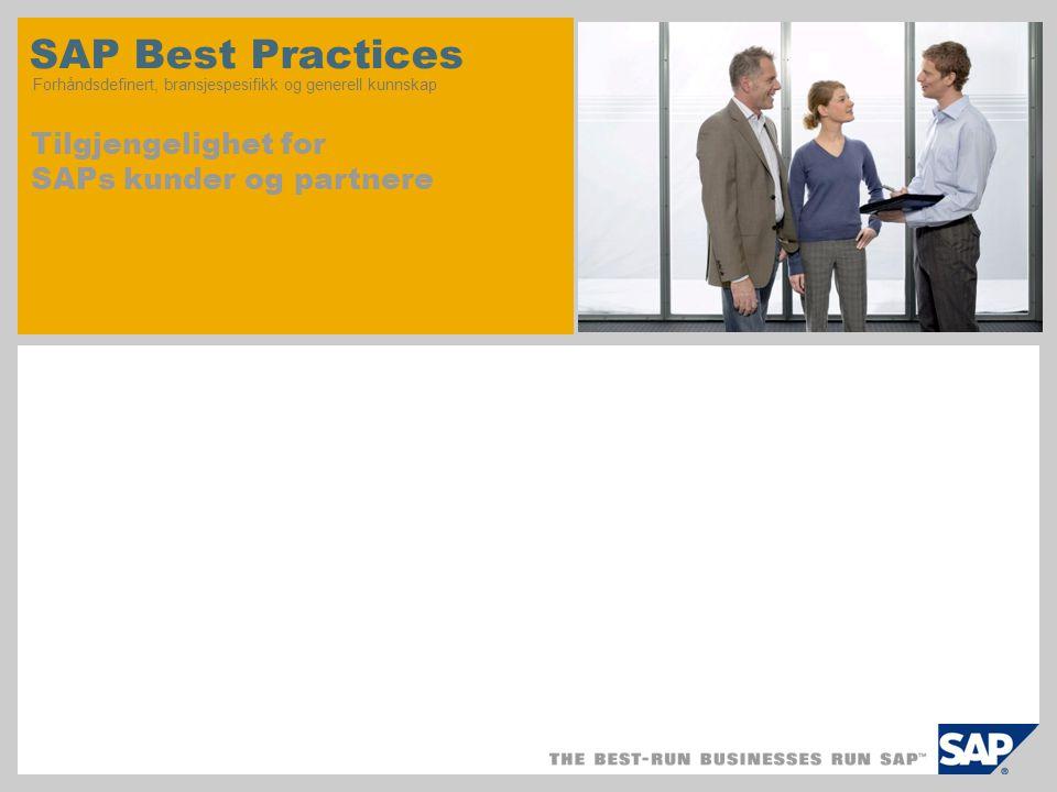 1. Tilgjengelighet av SAP Best Practices 2. Laste ned SAP Best Practices