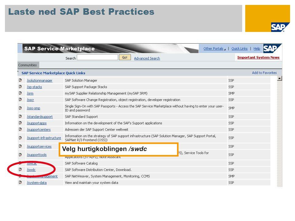 På skjermbildet i Software Distribution Center velger du SAP Installations and Upgrades  Entry by Application Group  SAP Best Practices og klikker på ønsket versjon av SAP Best Practices.