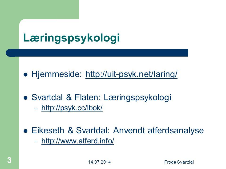 14.07.2014Frode Svartdal 74 K.Lashley (1926): Hva læres.