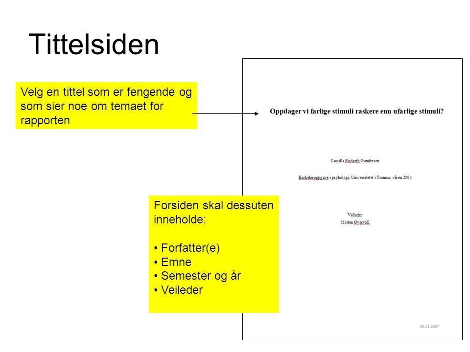 Sammendraget starter på ny side angir en problemstilling i en kontekst angir metode angir resultater og funn diskuterer funn i lys av utgangspunktet Merk: Ikke avsnitt Ikke referanser Veldig kort