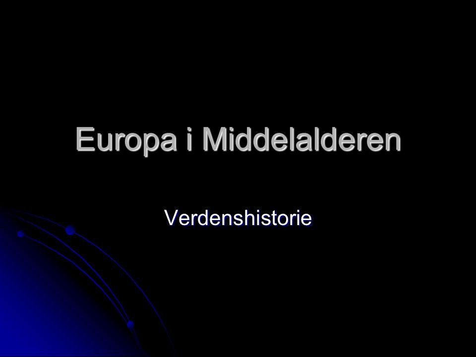 Europa i Middelalderen Verdenshistorie