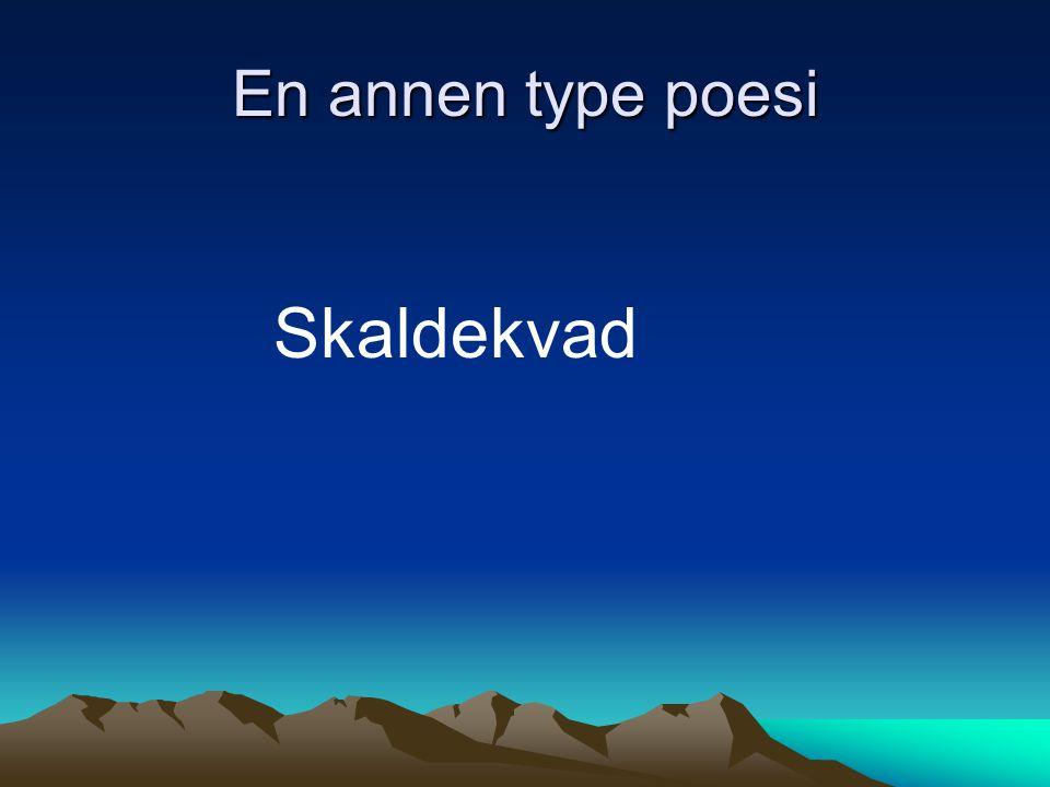 En annen type poesi Skaldekvad